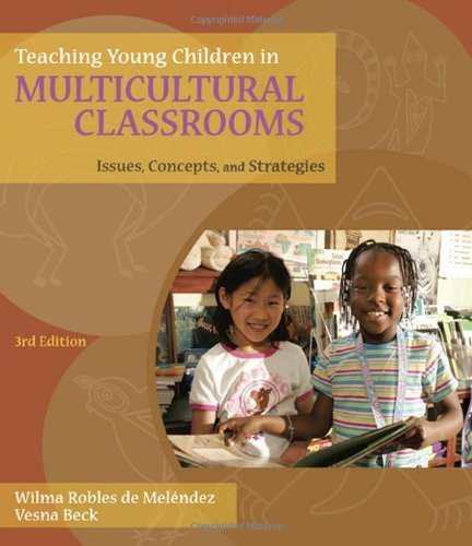 9781428376984: Teaching Young Children in Multicultural Classrooms: Issues, Concepts, and Strategies