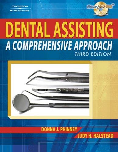 Bundle: Dental Assisting: A Comprehensive Approach, 3rd + Workbook: Phinney, Donna J.; Halstead, ...
