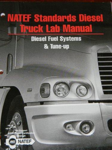 9781428399808: NATEF Standards Diesel Truck Lab Manual Diesel Fuel Systems & Tune-Up
