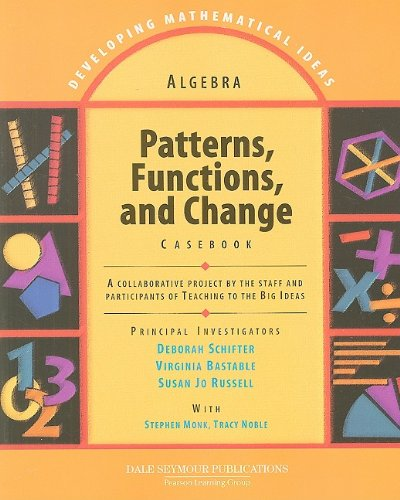 9781428405202: Algebra: Patterns, Functions, and Change Casebook (Developing Mathematical Ideas Series)