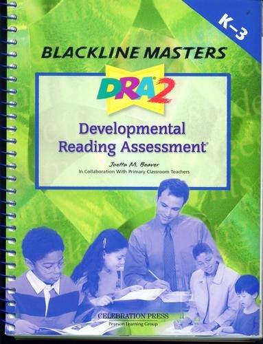 Developmental Reading Assessment (Blackline Masters . K-3): Joetta M. Beaver