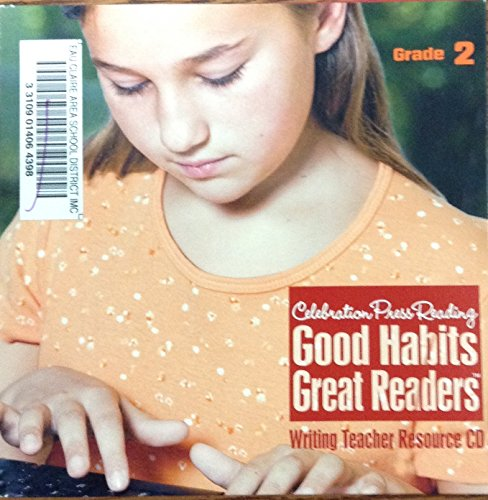 9781428416444: CELEBRATION PRESS: GOOD HABITS GREAT READERS WRITING TEACHER RESOURCE CD-ROM GRADE 2 2009C
