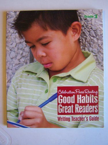 Good Habits, Great Readers ~ Writing Teacher's: Celebration Press Reading