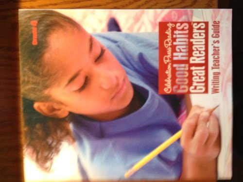 9781428416543: Good Habits Great Readers, Writing Teacher's Guide (Celebration Press Reading)