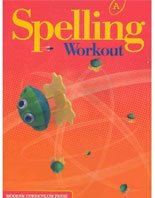 9781428423824: SPELLING WORKOUT 2011 INTERNATIONAL EDITION STUDENT EDITION LEVEL A