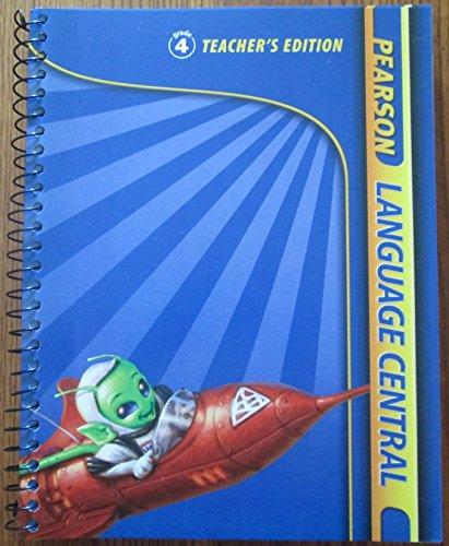 Pearson Language Central Grade 4 Teacher's Edition: Pearson