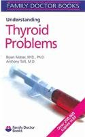 Understanding Thyroid Problems (Family Doctor Books): Mclver, Bryan, M.D.,