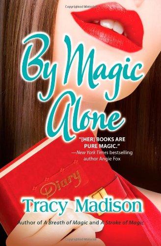 9781428511132: By Magic Alone