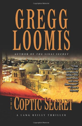 The Coptic Secret: Loomis, Gregg