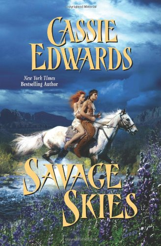 Savage Skies (1428511873) by Cassie Edwards