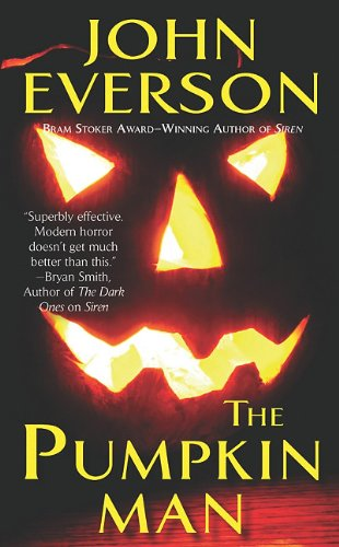 The Pumpkin Man: Everson, John
