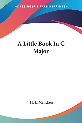 9781428608245: A Little Book In C Major