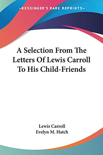 A Selection From The Letters Of Lewis