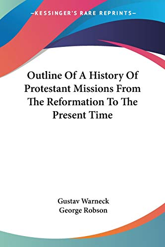 9781428618329: Outline of a History of Protestant Missions from the Reformation to the Present Time