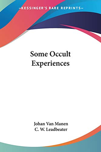 9781428620919: Some Occult Experiences