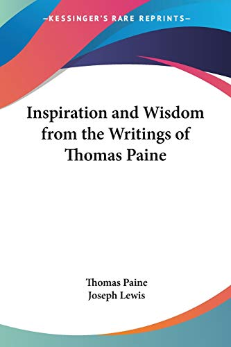 9781428622005: Inspiration and Wisdom from the Writings of Thomas Paine