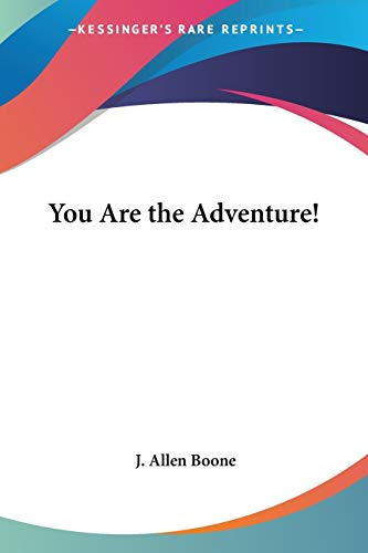 9781428626713: You Are the Adventure!