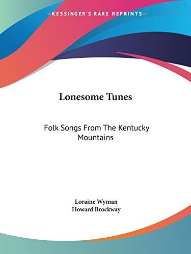 Lonesome Tunes: Folk Songs From The Kentucky