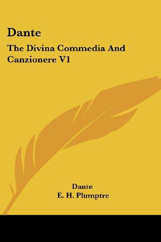 9781428628854: Dante: The Divina Commedia and Canzionere V1