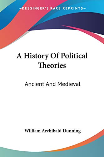 9781428629295: A History Of Political Theories: Ancient And Medieval