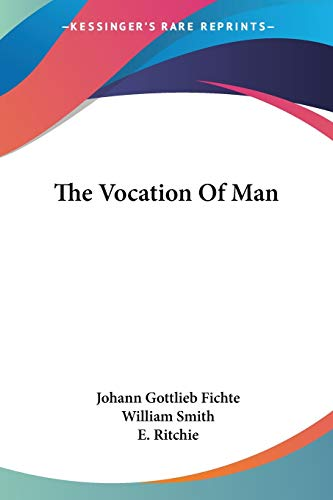 9781428634077: The Vocation Of Man