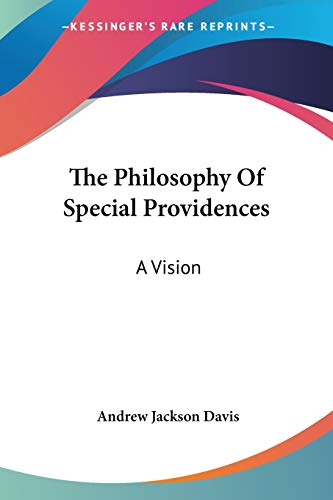 9781428635067: The Philosophy Of Special Providences: A Vision