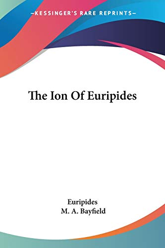 9781428643277: The Ion Of Euripides