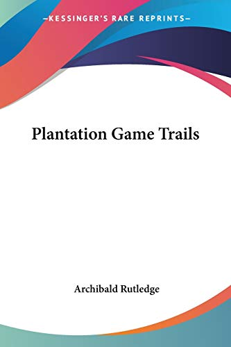 9781428647206: Plantation Game Trails