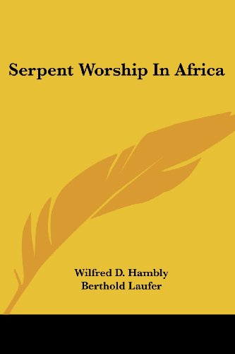9781428647800: Serpent Worship In Africa