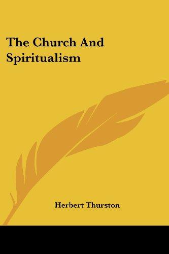 9781428655812: The Church and Spiritualism