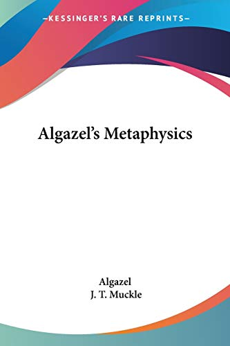 9781428662568: Algazel's Metaphysics
