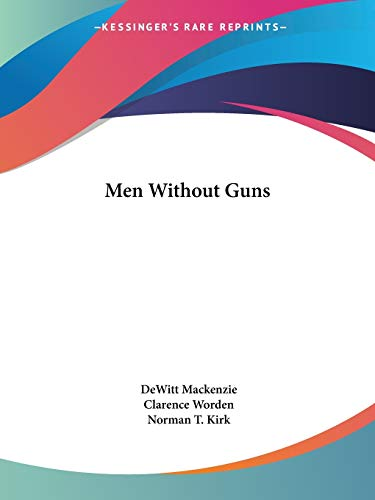 9781428662742: Men Without Guns