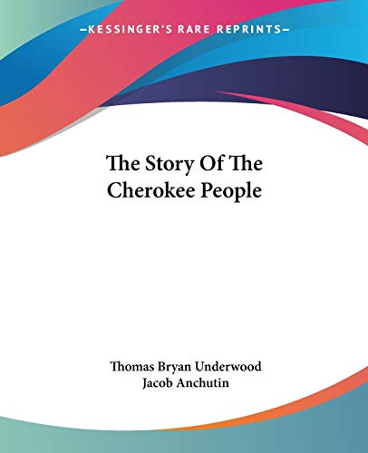9781428663497: The Story Of The Cherokee People