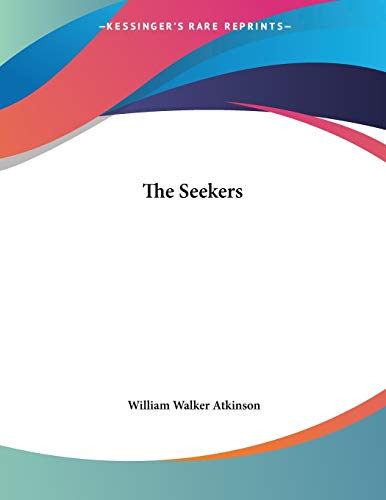 9781428667426: The Seekers