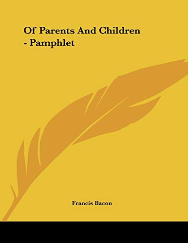 9781428668713: Of Parents And Children - Pamphlet