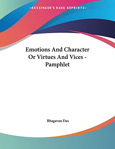 9781428682832: Emotions And Character Or Virtues And Vices - Pamphlet