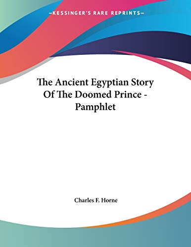 9781428693838: The Ancient Egyptian Story Of The Doomed Prince - Pamphlet