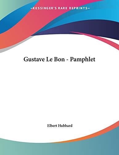 9781428697935: Gustave Le Bon - Pamphlet