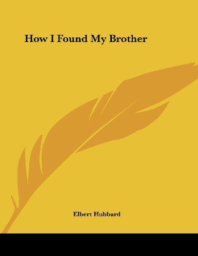 9781428698697: How I Found My Brother