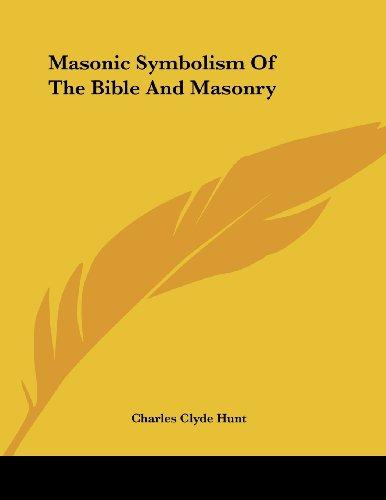 9781428698987: Masonic Symbolism Of The Bible And Masonry