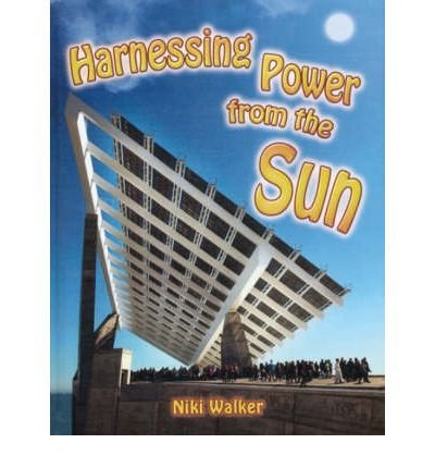 Harnessing Power from the Sun (Energy Revolution)