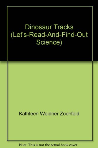9781428728004: Dinosaur Tracks (Let's-Read-And-Find-Out Science)