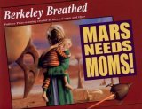 9781428739390: Berkeley Breathed *Signed* Mars Needs Moms! (plus signed Card) 1st