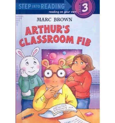 9781428745766: [( Arthur's Classroom Fib )] [by: Marc Tolon Brown] [Jun-2007]