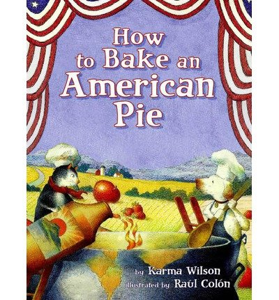 9781428746299: How to Bake an American Pie