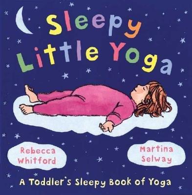 9781428746565: Sleepy Little Yoga