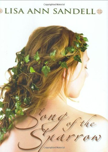 9781428746596: Song of the Sparrow [Hardcover] by LISA ANN SANDELL