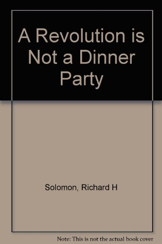 9781428757042: Revolution Is Not A Dinner Party