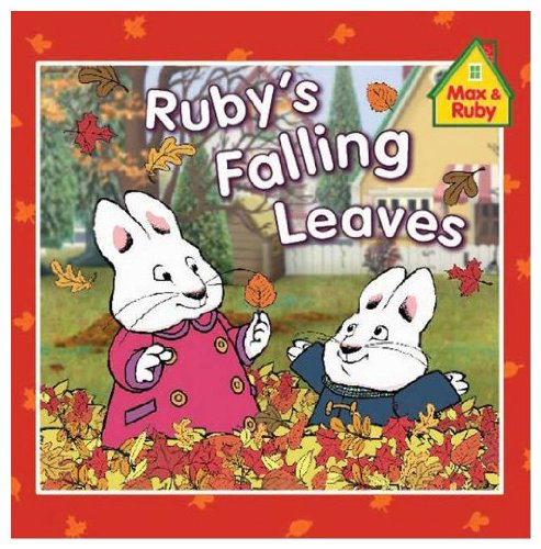 Ruby's Falling Leaves (9781428759084) by [???]