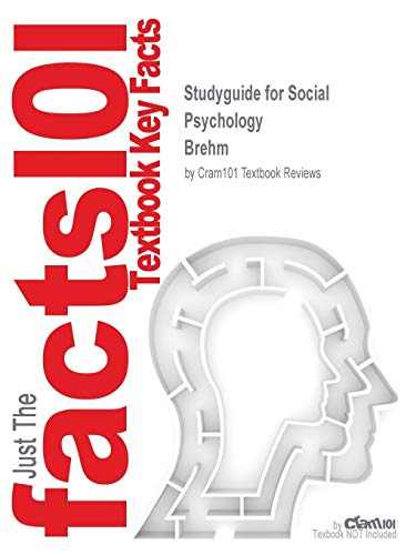 SOCIAL PSYCHOLOGY (Cram101 Textbook Outlines): Brehm, Kassin And Fein